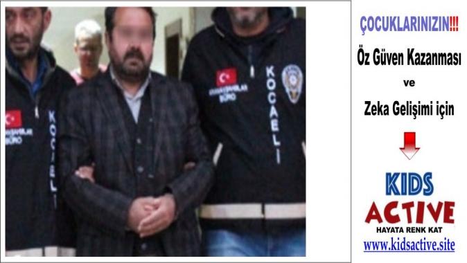 5 yıldır aranan sapık Kocaeli'de yakalandı, nitelikli cinsel istismarı, tehdit, kişiyi hürriyetinden yoksun kılma, bilişim suretiyle dolandırıcılık, Çocuğun cinsel istismarı