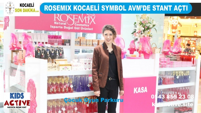 Rosemix Kozmetik Kocaeli'nde, Rosemix Kocaeli'nde stant kurdu, Rosemıx Natural Cosmetıcs Kocaeli Symbol Avm'de, Isparta'nın gül ve gül mamulleri Kocaeli'nde, Isparta'nın gül ve gül mamulleri İzmit'te,