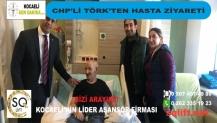 CHP'li Törk'ten hasta ziyareti