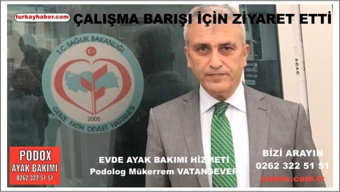 Türk Sağlık Sen Kocaeli Şube Başkanı Çalışma Barışı İçin Ziyaret Etti